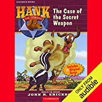 The Case of the Secret Weapon: Hank the Cowdog