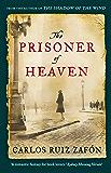 The Prisoner of Heaven (The Cemetery of Forgotten Books Book 3)