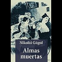 Almas Muertas (El libro de bolsillo - Literatura)