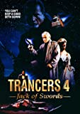 Trancers 4: Jack Or Swords
