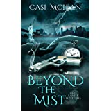 Beyond the Mist: A Time Travel Romantic Suspense (Lake Lanier Mysteries Book 2)
