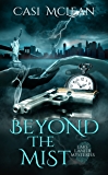 Beyond the Mist (Lake Lanier Mysteries)