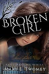 Broken Girl: A Fantasy Adventure (Faite Falling Book 5)