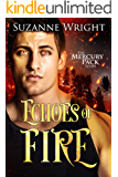 Echoes of Fire (Mercury Pack Book 4) (English Edition)