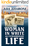 The Woman in White: an Extraordinary Life