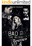 Bad to the Blood: Besessen