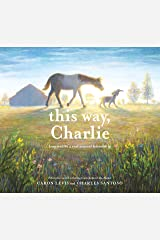 This Way, Charlie Kindle Edition
