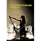 Out of the Darkness: A Survivor's Story