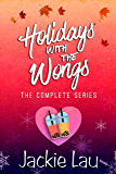 Holidays with the Wongs: The Complete Series