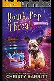 Bomb Pop Threat (Crime à la Mode Mysteries Book 3)