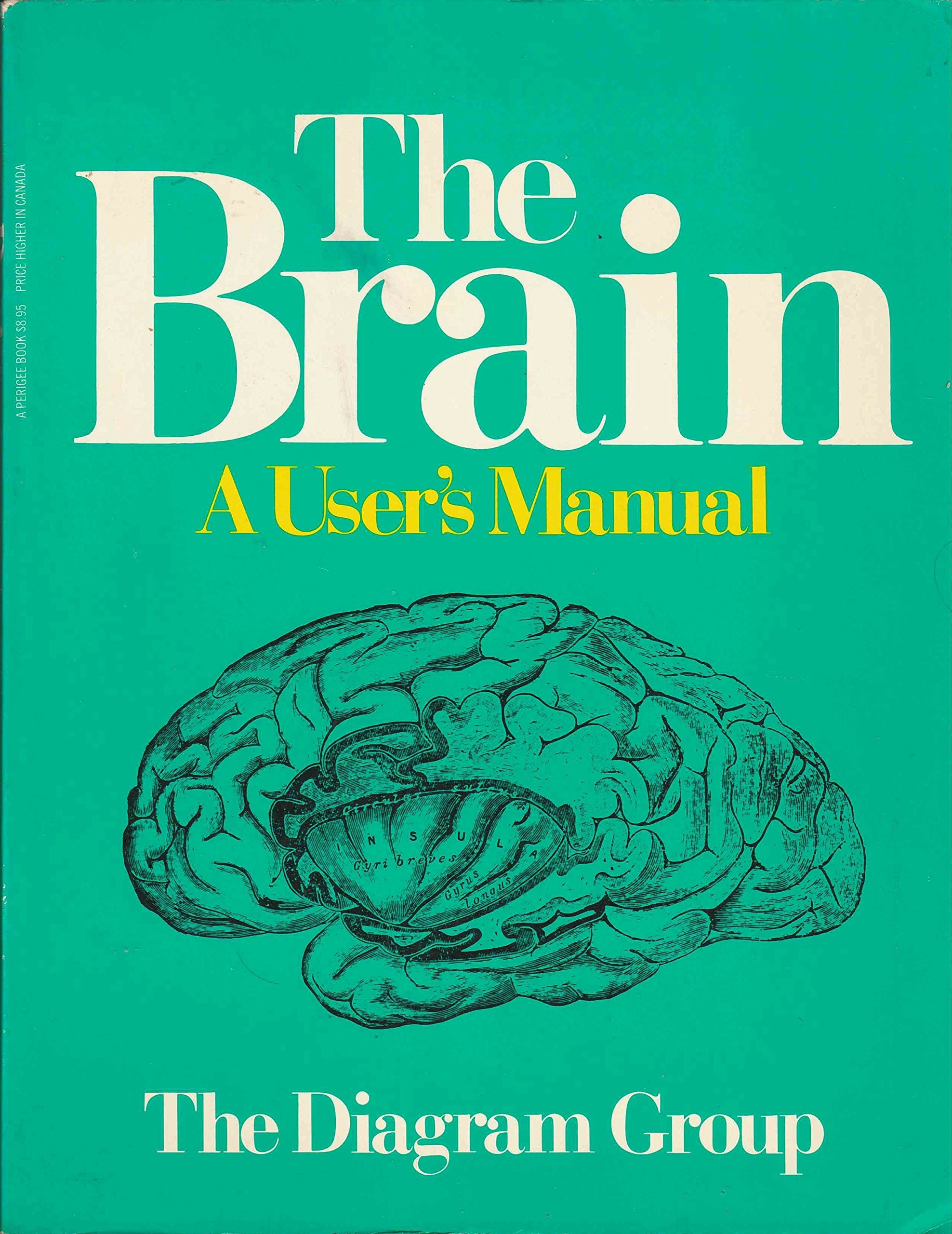 The Brain A Users Manual Diagram Group 9780399506222 Amazon To Download Rightclick On Illustration Books