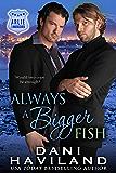 Always a Bigger Fish (Arlie Undercover Book 3)