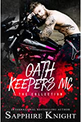 Oath Keepers MC: The Collection Kindle Edition