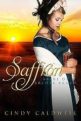 Saffron: A Sweet Western Historical Romance (Wild West Frontier Brides Book 5) Kindle Edition