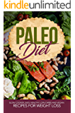 Paleo Diet: Slow Cooker Easy, Healthy, Low-Carbs Recipes for Weight Loss (Paleo Guide, Paleo for Begginers, Paleo Recipes, Paleo Cookbook, Healthy Eating, Low Carbs Diet)