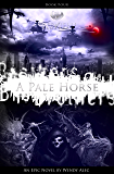 A Pale Horse (Chronicles of Brothers Book 4)