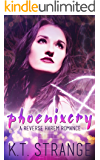 Phoenixcry: A Reverse Harem Romance (The Rogue Witch Book 1)