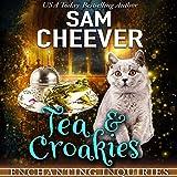Tea & Croakies: Enchanting Inquiries, Book 1