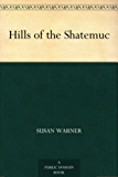 Hills of the Shatemuc (English Edition)