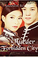 Murder in the Forbidden City (Qing Dynasty Mysteries Book 1) Kindle Edition