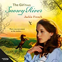 The Girl from Snowy River: The Matilda Saga, Book 2