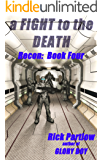 Recon Book Four:  A Fight to the Death