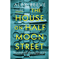 The House on Half Moon Street: A Richard and Judy Book Club 2019 pick (Leo Stanhope 1)
