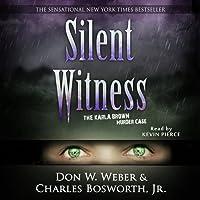 Silent Witness: The Karla Brown Murder Case (Onyx)