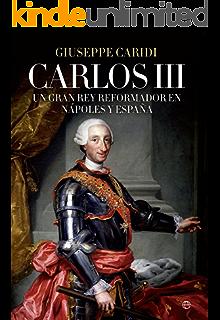 Carlos III. Un monarca reformista eBook: Fernández Díaz, Roberto: Amazon.es: Tienda Kindle