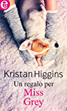 Un regalo per Miss Grey (eLit) (MacLeod Vol. 2)