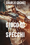 Gioco di specchi (THIRDS Vol. 7)