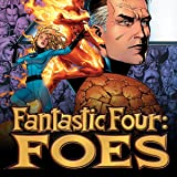 img - for Fantastic Four: Foes (2005) (Issues) (6 Book Series) book / textbook / text book