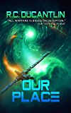 Our Place: The Peregrination Coterie (Carina Series Book 3)