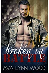 Broken in Battle Kindle Edition