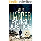 Rough Justice: An Evan Buckley Crime Thriller (Evan Buckley Thrillers Book 9)