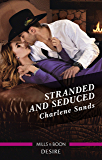 Stranded and Seduced (Boone Brothers of Texas)