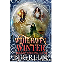 White Haven Winter: White Haven Witches Books 4 - 6