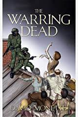The Warring Dead (In the Time of the Dead series Book 2) Kindle Edition