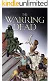 The Warring Dead (In the Time of the Dead series Book 2)
