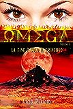 Omega: La fine è solo il principio