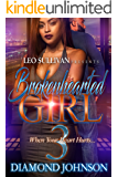Brokenhearted Girl 3: When Your Heart Hurts