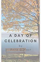 A Day of Celebration (Short Stories Book 1) Kindle Edition