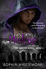 Madcap (The Impetus Rising Series Book 3) Kindle Edition