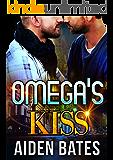 Omega's Kiss (Never Too Late Book 3)