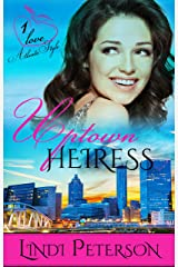 Uptown Heiress (Love-Atlanta Style) Kindle Edition