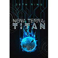 Nova Terra: Titan (The Titan Series Book 1)