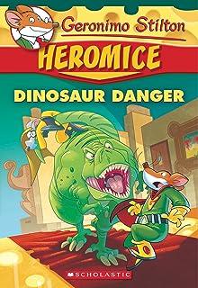 Geronimo Stilton Heromice 6 Dinosaur Danger