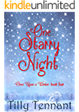 One Starry Night (Once Upon a Winter Book 4)
