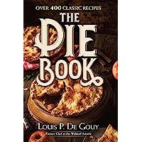 Pie Book: Over 400 Classic Recipes