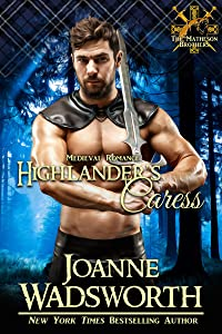 Highlander's Caress: Medieval Romance (The Matheson Brothers Book 8)